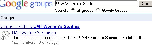 Google Groups - Groups matching UAH Women's Studies responses.