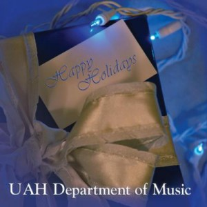 UAH Department of Music's Holiday CD Cover