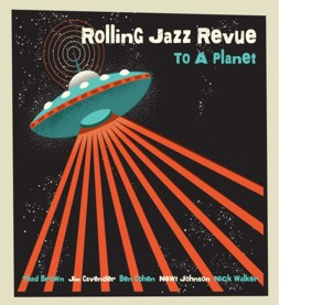 Rolling Jazz Revue To A Planet Album Cover