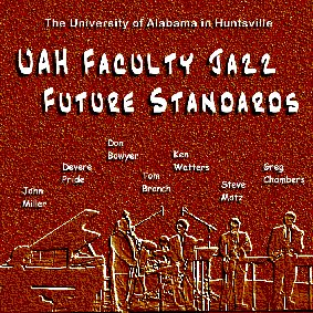 UAH Faculty Jazz Future Standards Album Cover