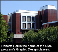 Roberts Hall is the home of the CMC program's Graphic Design classes.