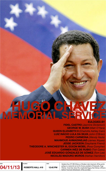 Poster announcing the Huge Chávez Memorial Service held by the History of Modern Latin America class taught by Dr. Anna Alexander.