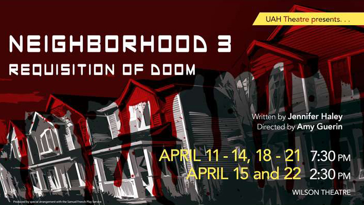 Neighborhood 3 requisition of doom April 11 - 14, 18-21 at 7:30 and April 15 and 22 at 2:30 pm.