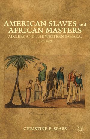 Book cover: American Slaves and African Masters