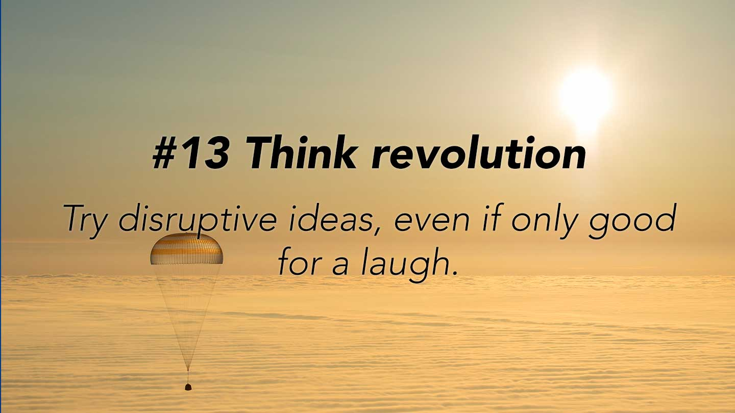 Think revolution. 