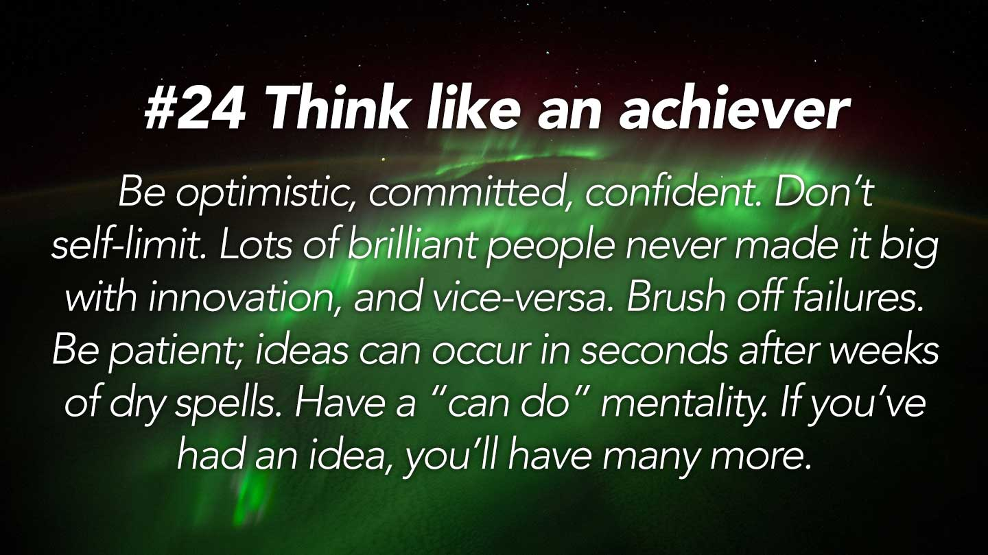 Think like an achiever. 