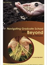 """Navigating Graduate School and Beyond"""